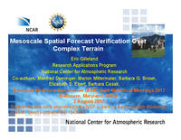 Mesoscale spatial forecast verification over complex terrain