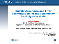 Quality assurance and error identification for the Community Earth System Model