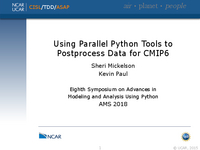 Using parallel Python tools to postprocess data for CMIP6