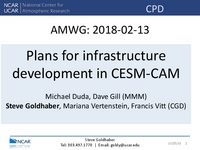 Plans for infrastructure development in CESM-CAM