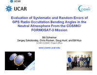 Evaluation of systematic and random errors of GPS radio occultation bending angles in the neutral atmosphere from the COSMIC/FORMOSAT-3 Mission [presentation]
