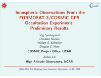 Ionospheric observations from the FORMOSAT-3/COSMIC GPS occultation experiment: Preliminary results [presentation]