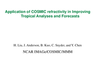 Application of COSMIC refractivity in improving temperature and moisture analyses in the tropics: Plan and first results [presentation]