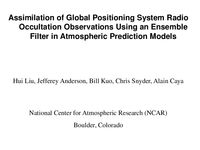 Assimilation of global positioning system radio occultation observations using an ensemble filter in atmospheric prediction models [presentation]