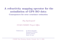 A refractivity mapping operator for the assimilation of GPS RO data: Consequences for error covariance estimation [presentation]