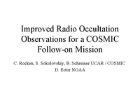 Improved radio occultation observations for a COSMIC follow-on mission [presentation]