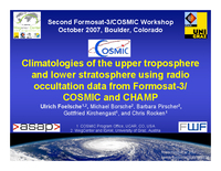 Climatologies of the upper troposphere and lower stratosphere using radio occultation data from FORMOSAT-3/COSMIC and CHAMP [presentation]