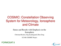 COSMIC: Constellation Observing System for Meteorology, Ionosphere and Climate - Status and results with emphasis on the ionosphere [presentation]
