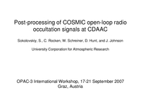 Post-processing of COSMIC open-loop radio occultation signals at CDAAC [presentation]