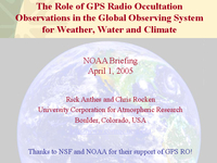 The role of GPS radio occultation observations in the global observing system for weather, water and climate [presentation]
