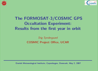 The FORMOSAT-3/COSMIC GPS Occultation Experiment: Results from the first year in orbit [presentation]