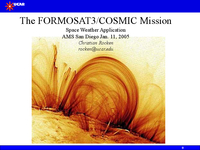 The FORMOSAT3/COSMIC Mission: Space weather application [presentation]