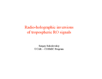 Radioholographic inversions of the tropospheric RO signals [presentation]