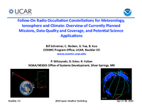 Follow-on radio occultation constellations for meteorology, ionosphere and climate: Overview of currently planned missions, data quality and coverage, and potential science applications [presentation]