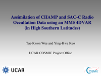 Assimilation of CHAMP and SAC-C radio occultation data using MM5 4D-Var [presentation]