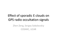 Effect of sporadic E clouds on GPS radio occultation signals [presentation]