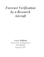Forecast verification by a research aircraft.