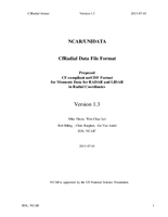 NCAR/UNIDATA CfRadial data file format: Proposed CF-compliant netCDF format for moments data for RADAR and LIDAR in radial coordinates - v1.3