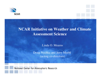NCAR initiative on weather and climate assessment science