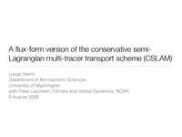 A flux-form version of the conservative semi-Lagrangian multi-tracer transport scheme (CSLAM) [presentation]