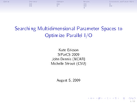 Searching multidimensional parameter spaces to optimize Parallel I/O [presentation]