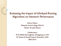 Evaluating the impact of infiniband routing algorithms on network performance [presentation]
