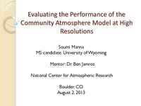 Evaluating the performance of the Community Atmosphere Model at high resolutions [presentation]