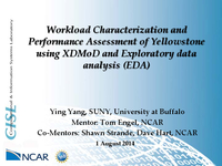 Workload characterization and performance assessment of Yellowstone using XDMoD and Exploratory Data Analysis (EDA)