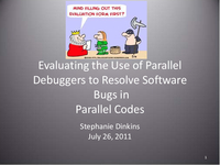 Evaluating the use of parallel debuggers to resolve software bugs in parallel codes