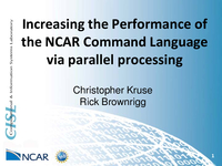 Increasing performance of the NCAR command language via parallel processing