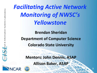 Facilitating active network monitoring of NWSC's Yellowstone