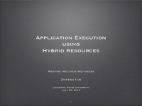 Application execution using hybrid resources