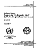 Workshop Review: Management of Data Collected in GRAMP (Gulf Region Atmospheric Measurement Program) 22-24 July 1991