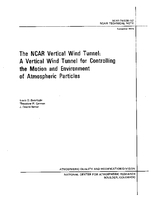 The NCAR Vertical Wind Tunnel: a Vertical Wind Tunnel for Controlling the Motion and Environment of Atmospheric Particles