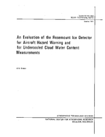 An Evaluation of the Rosemount Ice Detector for Aircraft Hazard Warning and for Undercooled Cloud Water Content Measurements