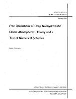 Free oscillations of deep nonhydrostatic global atmospheres: Theory and a test of numerical schemes
