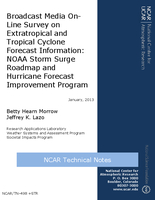 Broadcast media on-line survey on extratropical and tropical cyclone forecast information: NOAA Surge Roadmap Project and Hurricane Forecast Improvement Program