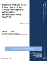 Modeling wildland fires : A description of the Coupled Atmosphere-Wildland Fire Environment model (CAWFE)