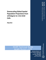 Downscaling Global Spatial Population Projections from 1/8-degree to 1-km Grid Cells