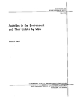 Actinides in the Environment and Their Uptake by Man