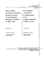 On the Weather of Venezuela: A Summary Report on the Venezuela Experiments of 1969 and 1972