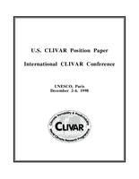 U.S. CLIVAR Position Paper, International CLIVAR Conference, UNESCO, Paris, December 2-4, 1998